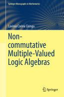 Non-commutative Multiple-Valued Logic Algebras