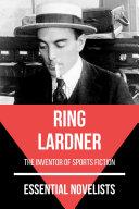 Essential Novelists - Ring Lardner [Pdf/ePub] eBook