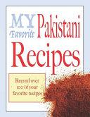 My Favorite Pakistani Recipes