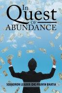 In Quest of Abundance