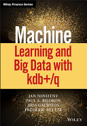Machine Learning and Big Data with KDB  Q