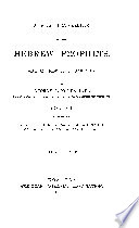 A new translation of the hebrew prophets  with an introduction and notes
