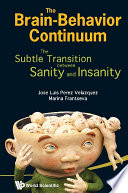 Brain behavior Continuum  The  The Subtle Transition Between Sanity And Insanity