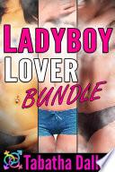Ladyboy Lover Bundle (T-Girl on Male Fiction)