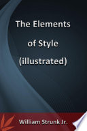 The Elements of Style (Illustrated)  : Illustrated