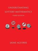 Understanding Lottery Mathematics