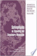 Sphingolipids as Signaling and Regulatory Molecules