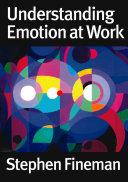 Understanding Emotion at Work [Pdf/ePub] eBook