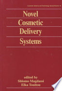 Novel Cosmetic Delivery Systems Book