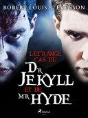 L'Étrange Cas du Dr Jekyll et de Mr Hyde Pdf/ePub eBook