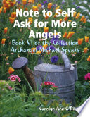 Note to Self Ask for More Angels  Book VI of the Collection Archangel Michael Speaks