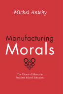 Manufacturing Morals