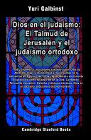 Pdf Dios en el judaísmo: El Talmud de Jerusalén y el judaísmo ortodoxo