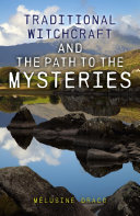 Traditional Witchcraft and the Path to the Mysteries