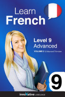 Learn French - Level 9: Advanced (Enhanced Version)