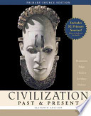 Civilization Past & Present, Primary Source Edition (With Study Guide)