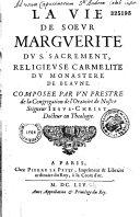 La vie de Soeur Marguerite du Saint Sacrement, Carmélite du Monastère de Beaune
