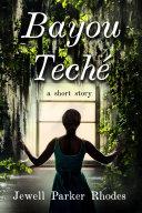 Bayou Teché Pdf/ePub eBook