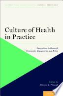 Culture Of Health In Practice