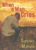 When a Man Cries Book