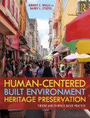 Human Centered Built Environment Heritage Preservation