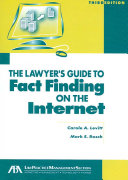 The Lawyer s Guide to Fact Finding on the Internet