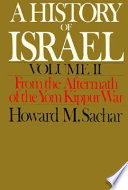 A History of Israel: From the aftermath of the Yom Kippur War