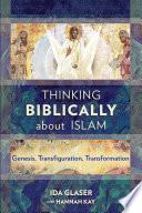 Thinking Biblically About Islam