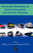 Advanced Modeling for Transit Operations and Service Planning