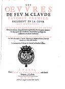 Les Oevvres de fev M. Clavde Favchet ...
