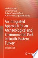 An Integrated Approach For An Archaeological And Environmental Park In South Eastern Turkey