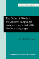 Pdf The Order of Words in the Ancient Languages compared with that of the Modern Languages Telecharger