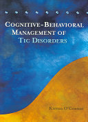 Cognitive Behavioral Management of Tic Disorders