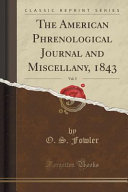 The American Phrenological Journal And Miscellany 1843 Vol 5 Classic Reprint