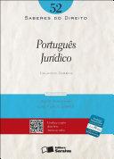 SABERES DO DIREITO 52 - PORTUGUÊS JURÍDICO