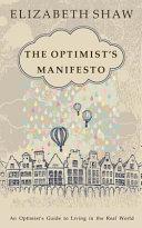 The Optimist s Manifesto