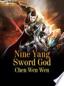 Nine Yang Sword God