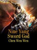 Nine Yang Sword God [Pdf/ePub] eBook