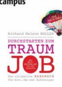Durchstarten zum Traumjob: das ultimative Handbuch für Ein-, Um- und ...