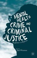 Mental Health, Crime and Criminal Justice [Pdf/ePub] eBook
