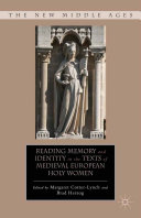 Pdf Reading Memory and Identity in the Texts of Medieval European Holy Women Telecharger