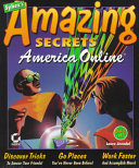 America Online Amazing Secrets