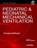 Pediatric and Neonatal Mechanical Ventilation