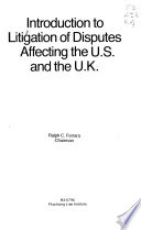 Introduction to litigation of disputes affecting the U.S. and the U.K.