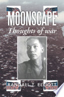 MOONSCAPE: Thoughts of War - Randall T. Elliott - Google Books