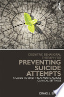 Cognitive Behavioral Therapy for Preventing Suicide Attempts