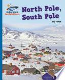 Reading Planet - North Pole, South Pole - Blue: Galaxy
