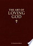 Art of Loving God  The