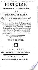 Histoire Anecdotique Et Raisonnée Du Théâtre Italien, Depuis Son Rétablissement en France Jusqu'à L'année 1769 Pdf/ePub eBook