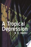 A Tropical Depression Book